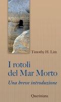 I rotoli del Mar Morto - Timothy H. Lim