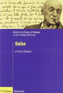 Copertina di 'Saba. Profili di storia letteraria'