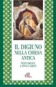Copertina di 'Il digiuno nella chiesa antica'