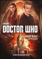 Sangue reale. Doctor Who - McCormack Una