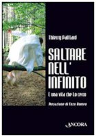 Saltare nell'infinito - Thierry Paillard