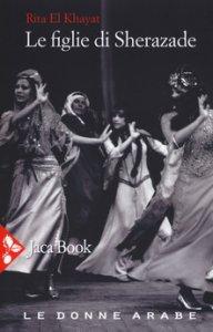 Copertina di 'Le figlie di Sherazade'
