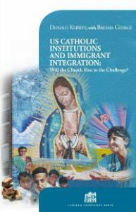 Copertina di 'US Catholic Institutions and Immigrant Integration: Will the Church Rise to the Challenge?'