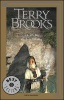 La spada di Shannara - Brooks Terry