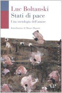 Copertina di 'Stati di pace. Una sociologia dell'amore'