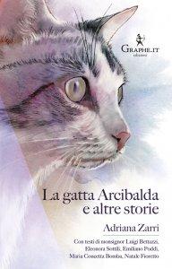 Copertina di 'La gatta Arcibalda e altre storie'