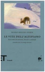 Copertina di 'Le vite dell'altipiano. Racconti di uomini, boschi e animali'