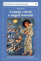 Uomini celesti e angeli terrestri - Solvi Daniele