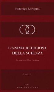 Copertina di 'L' anima religiosa della scienza'