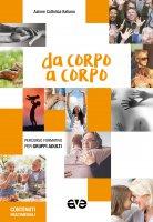 Da corpo a corpo. Percorso formativo per gruppi adulti 2020-2021 - Azione Cattolica Italiana