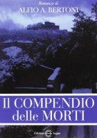 Il compendio delle morti - Bertoni Alfio