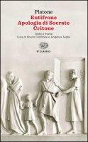 Eutifrone-Apologia di Socrate-Critone. Testo greco a fronte - Platone