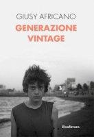 Generazione vintage - Africano Giusy