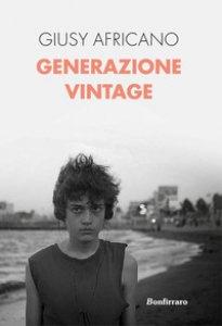 Copertina di 'Generazione vintage'