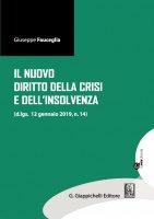 Il nuovo diritto della crisi e dell'insolvenza - Giuseppe Fauceglia