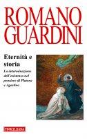 Eternità e storia - Romano Guardini