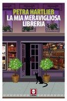 La mia meravigliosa libreria - Petra Hartlieb