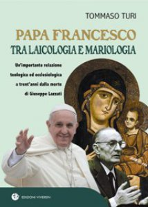 Copertina di 'Papa Francesco tra laicologia e mariologia'