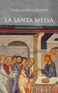 Copertina di 'La Santa Messa'