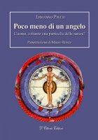 Poco meno di un angelo - Ermanno Pavesi