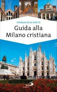 Copertina di 'Guida alla Milano cristiana'