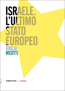 Copertina di 'Israele. L'ultimo stato europeo'