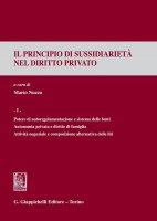 Il principio di sussidiariet� nel diritto privato - AA.VV.