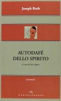 Autodafé dello spirito. - Joseph Roth