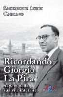 Ricordando Giorgio La Pira - Salvatore L. Carlino