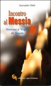 Copertina di 'Incontro al Messia. Novena e Veglia di Natale'