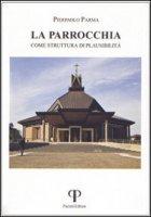 La parrocchia come struttura di plausibilità - Parma P. Paolo