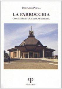 Copertina di 'La parrocchia come struttura di plausibilità'
