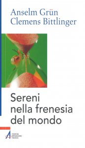 Copertina di 'Sereni nella frenesia del mondo'