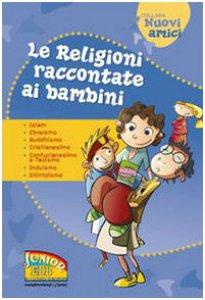 Copertina di 'Le religioni raccontate ai bambini'