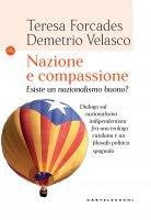 Nazione e compassione - Teresa Forcades , Demetrio Velasco