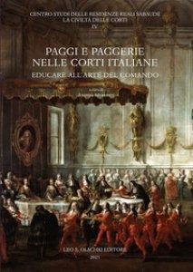 Copertina di 'Paggi e paggerie nelle corti italiane. Educare all'arte del comando'