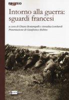 Intorno alla guerra: sguardi francesi