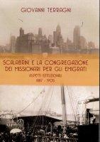 Scalabrini e la congregazione dei missionari per gli emigrati