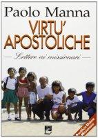 Virtù apostoliche - Manna Paolo