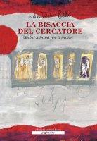 La bisaccia del cercatore - Antonio Bello
