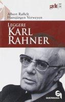 Leggere Karl Rahner (gdt 301) - Raffelt Albert, Verweyen Hansjürgen
