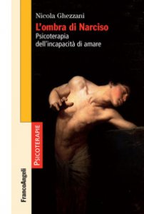 Copertina di 'L' ombra di Narciso. Psicoterapia dell'incapacità di amare'