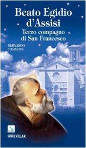 Copertina di 'Beato Egidio d'Assisi. Terzo compagno di San Francesco'