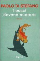 I pesci devono nuotare - Di Stefano Paolo