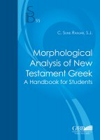 Morphological Analysis of New Testament Greek - Clifard  Sunil Ranjar