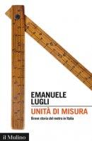 Unità di misura - Emanuele Lugli