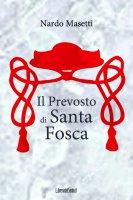 Il Prevosto di Santa Fosca - Nardo Masetti