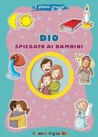 Dio spiegato ai bambini - Marco Pappalardo, Sara Benecino