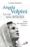 Angela Volpini. La via della felicità - Bandiera Giulietta