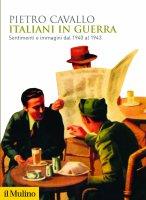 Italiani in guerra - Pietro Cavallo